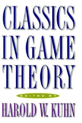 Classics in Game Theory