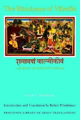 Ramayana of Valmiki An Epic of Ancient India  Balakanda