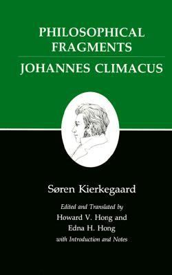 Philosophical Fragments Johannes Climacus