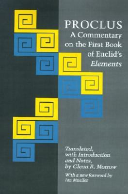 Proclus A Commentary on the First Book of Euclid's Elements