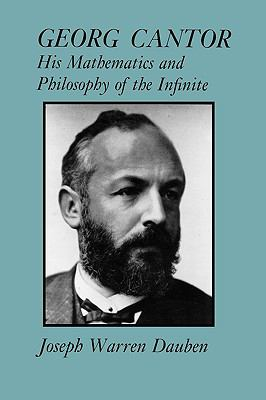 Georg Cantor His Mathematics and Philosophy of the Infinite