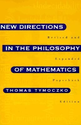 New Directions in the Philosophy of Mathematics An Anthology