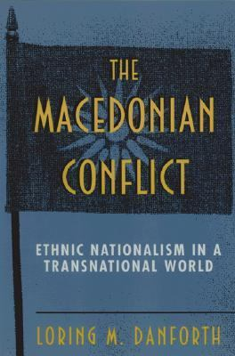 Macedonian Conflict Ethnic Nationalism in a Transnational World