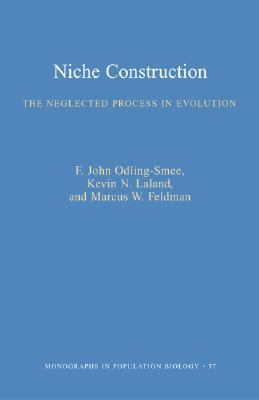 Niche Construction The Neglected Process in Evolution