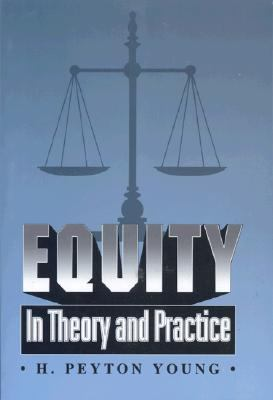 Equity In Theory and Practice