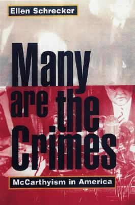 Many Are the Crimes McCarthyism in America