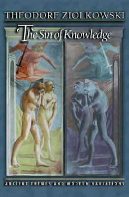 Sin of Knowledge Ancient Themes and Modern Variations