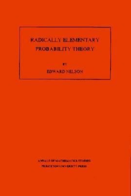 Radically Elementary Probability Theory