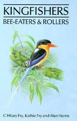Kingfishers, Bee-Eaters, and Rollers