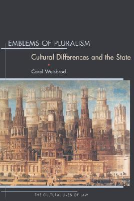 Emblems of Pluralism Cultural Differences and the State