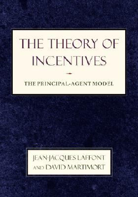 Theory of Incentives The Principal-Agent Model