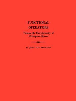 Functional Operators The Geometry of Orthogonal Spaces