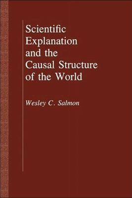 Scientific Explanation and the Causal Structure of the World
