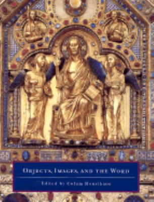 Objects, Images and the Word Art in the Service of the Liturgy