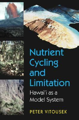 Nutrient Cycling and Limitation Hawai'I As a Model System