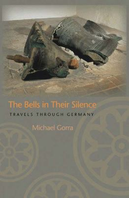 Bells in Their Silence Travels Through Germany