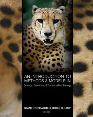 An Introduction to Methods and Models in Ecology, Evolution, and Conservation Biology