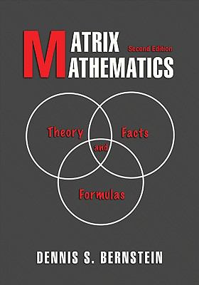 Matrix Mathematics: Theory, Facts, and Formulas: Second Edition