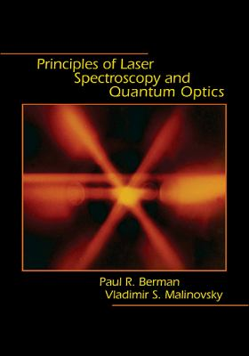Principles of Laser Spectroscopy and Quantum Optics