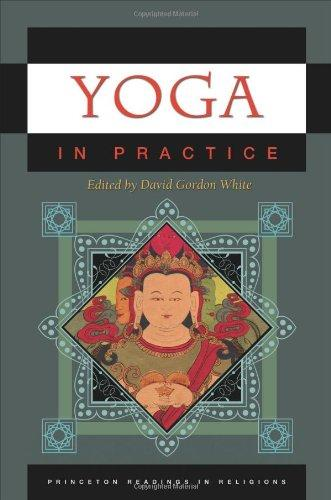 Yoga in Practice (Princeton Readings in Religions)