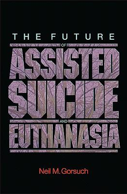 The Future of Assisted Suicide & Euthanasia