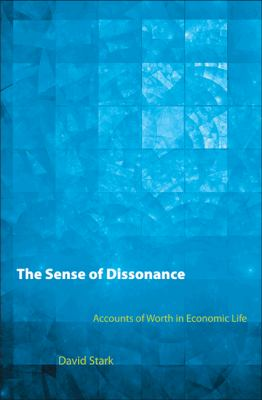 Sense of Dissonance - Accounts of Worth in Economic Life
