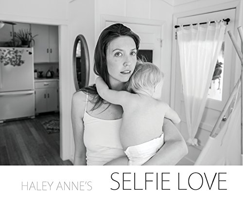 Selfie Love: Selfies for Self Love