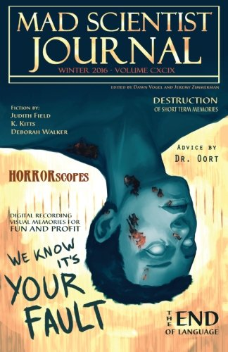 Mad Scientist Journal: Winter 2016 (Volume 16)