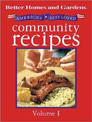 Better Home and Gardens America's Best-Loved Community Recipes - Better Homes & Gardens - Hardcover