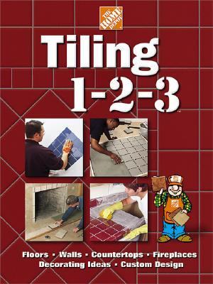 Tiling 1-2-3 Floors, Walls, Countertops, Fireplaces, Decorating Ideas, Custom Design