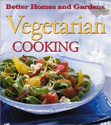 Better Homes and Gardens Vegetarian Cooking