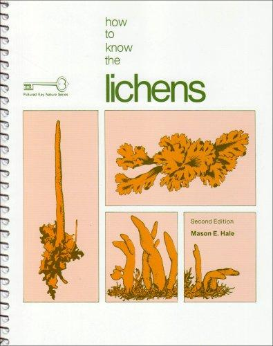 How to Know the Lichens (Pictured Key Nature Series)