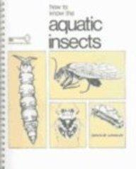 How to Know the Aquatic Insects