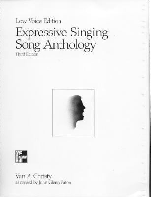 Expressive Singing Song Anthology Low Voice Edition