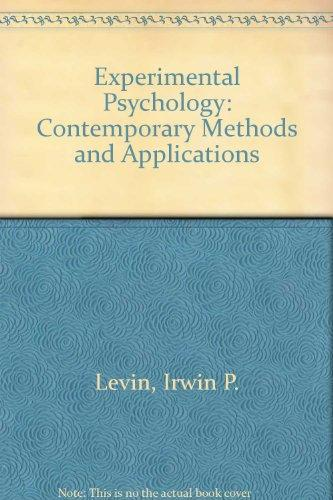 Experimental Psychology: Contemporary Methods and Applications