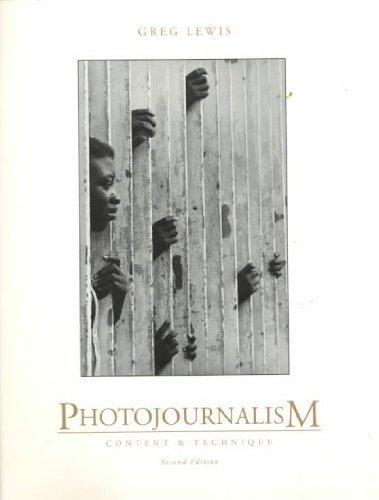 Photojournalism: Content and Technique