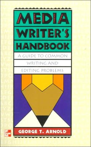 Media Writer's Handbook: A Guide to Common Writing and Editing Problems (News Reporting and Writing)
