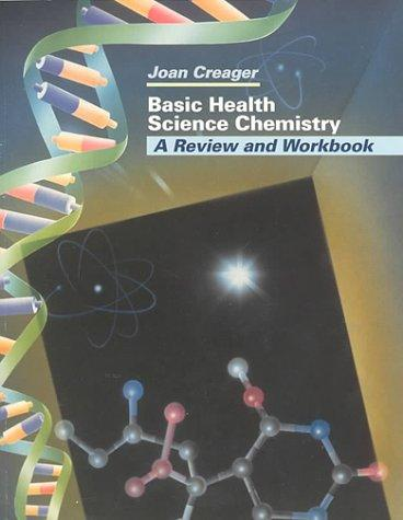 Basic Health Science Chemistry: A Review and Workbook