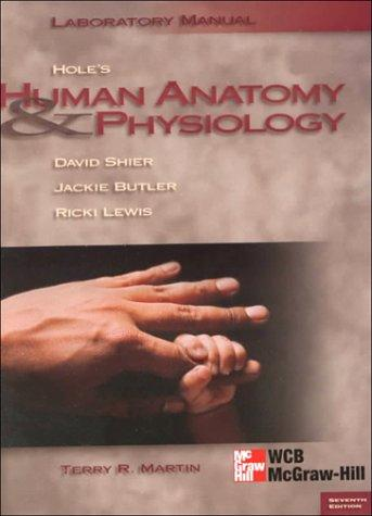 Human Anatomy and Physiology/Lab Manual
