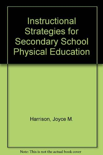 Instruction Strategies for Secondary School Physical Education