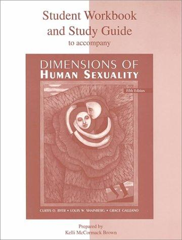 Student Workbook and Study Guide for use with Dimensions Of Human Sexuality