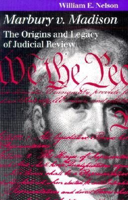 Marbury V. Madison The Origins and Legacy of Judicial Review