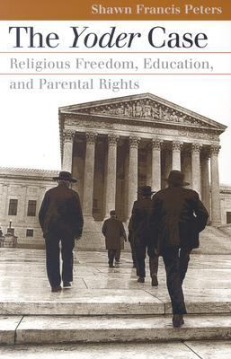 Yoder Case Religious Freedom, Education, and Parental Rights