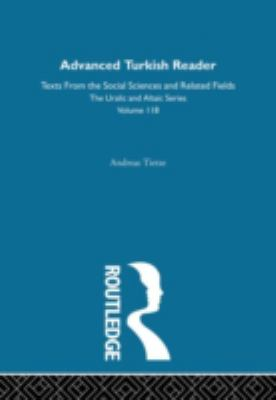Advanced Turkish Reader (Uralic and Altaic)