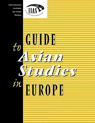 Guide to Asian Studies in Europe