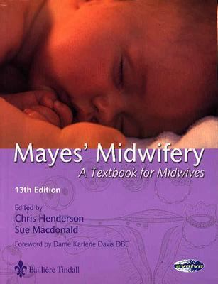 Mayes' Midwifery A Textbook For Midwives