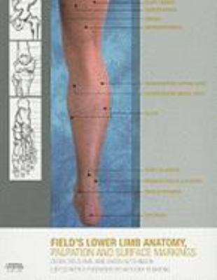 Lower Limb Anatomy, Palpation and Surface Markings