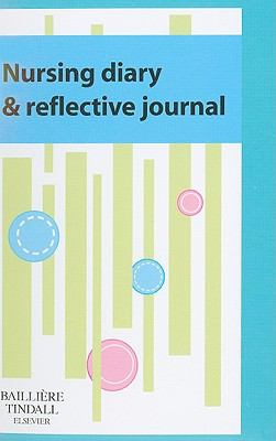 Nursing Diary and Reflective Journal 2009-10