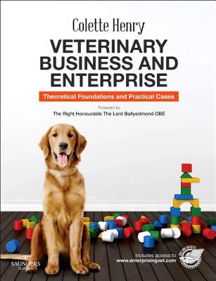 Veterinary Business and Enterprise : Theoretical Foundations and Practical Cases