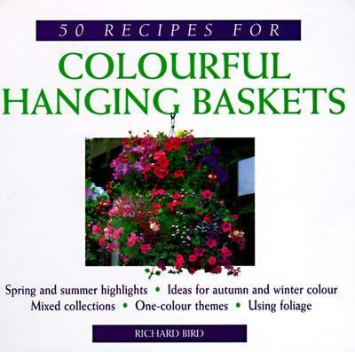 50 Recipes for Colorful Hanging Baskets